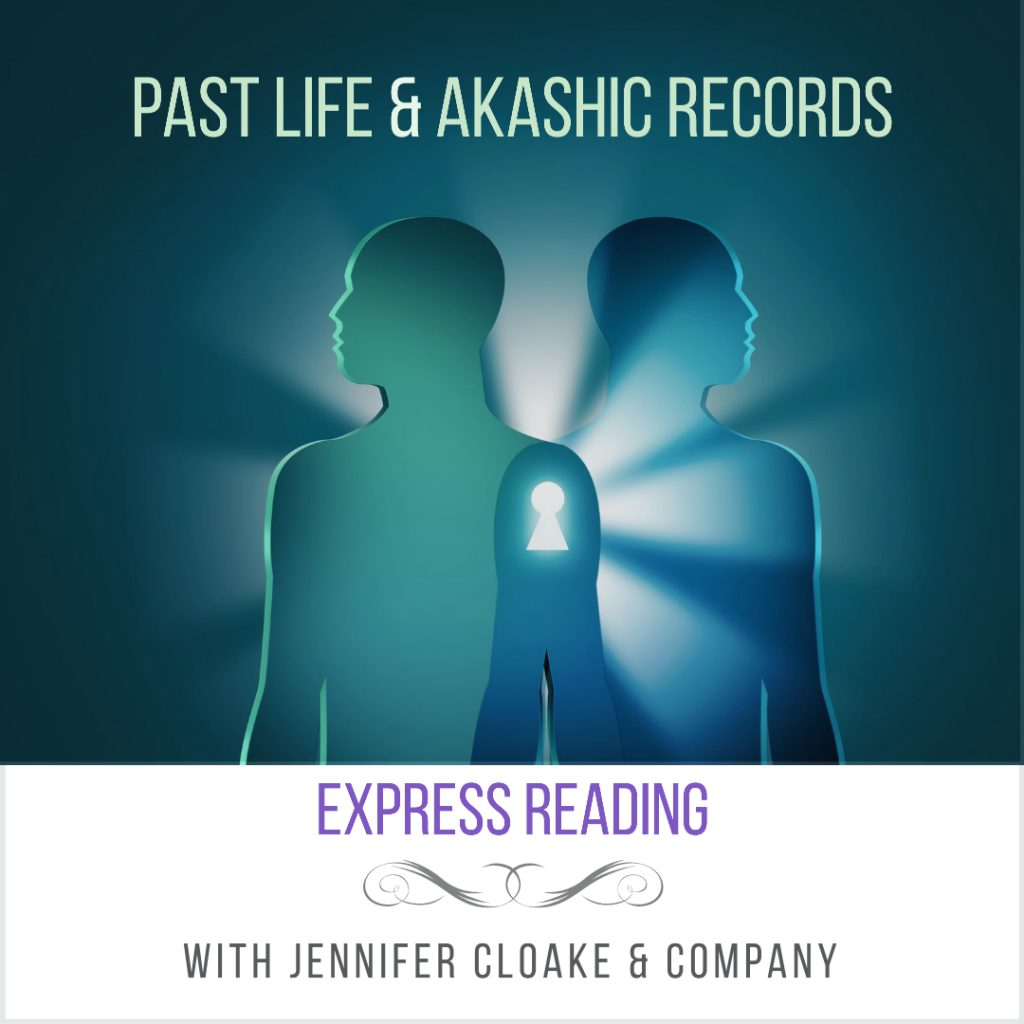 jennifer cloake express reading past life and akashic records