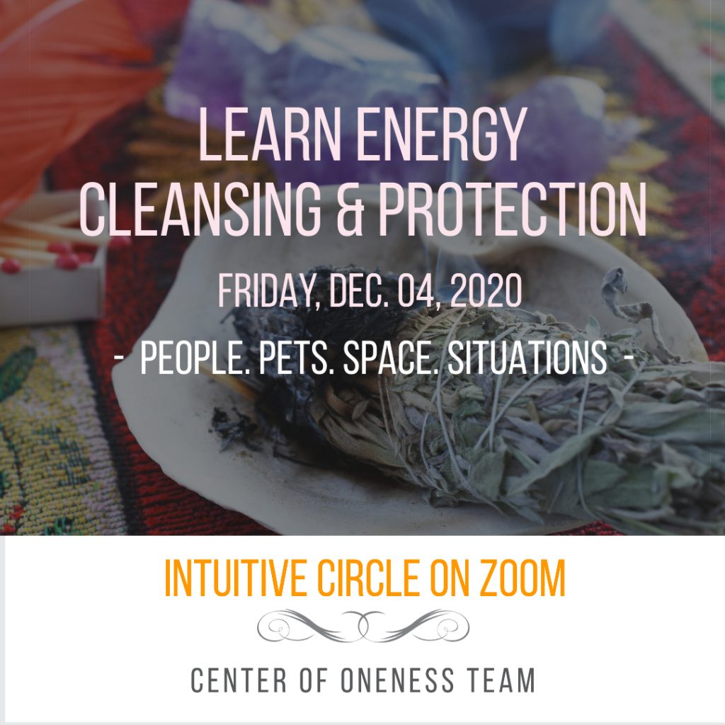 Center of Oneness Energy cleansing protection class